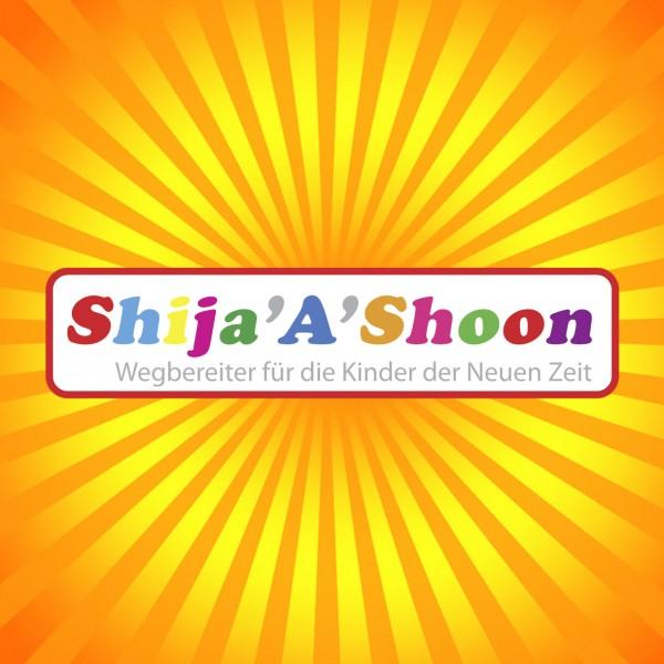SHIJA'A'SHOON - Wegbereiter für die Kinder der Neuen Zeit