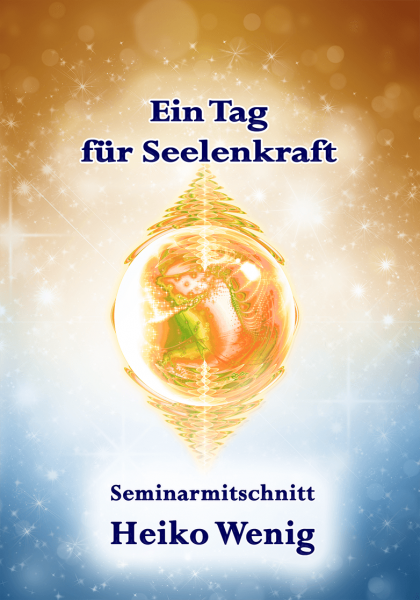 """Seminar CD """"Ein Tag für Seelenkraft"""