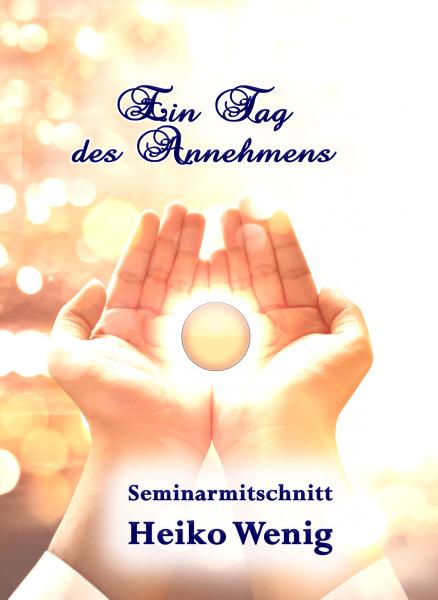 """Seminar CD """"Ein Tag des Annehmens"""""""