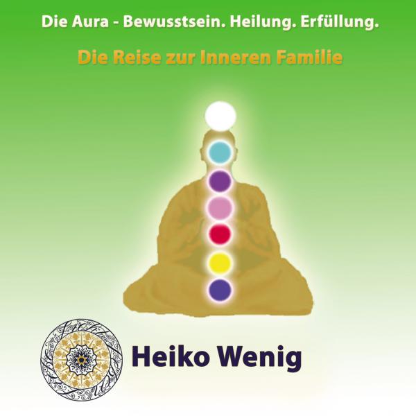 """Meditations CD """"Reise zur Inneren Familie"""""""