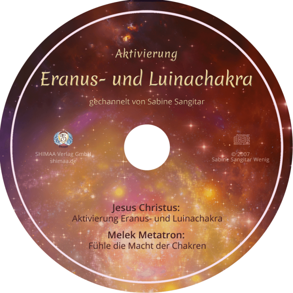 """Channeling """"Aktivierung Eranus- und Luinachakra"""""""