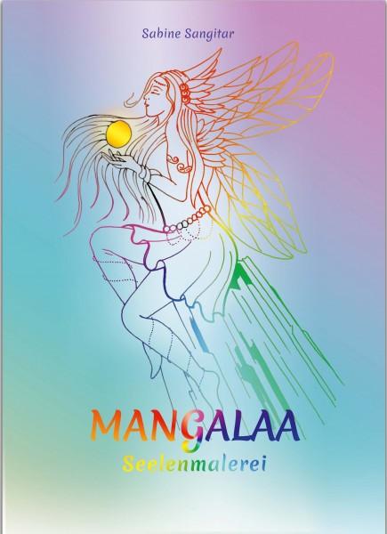 MANGALAA - Seelenmalerei: Das Malbuch