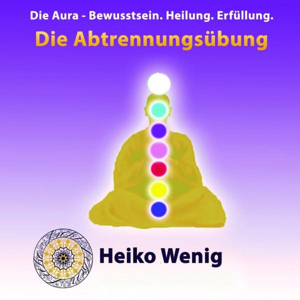 "Meditations CD ""Die Abtrennungsübung"""